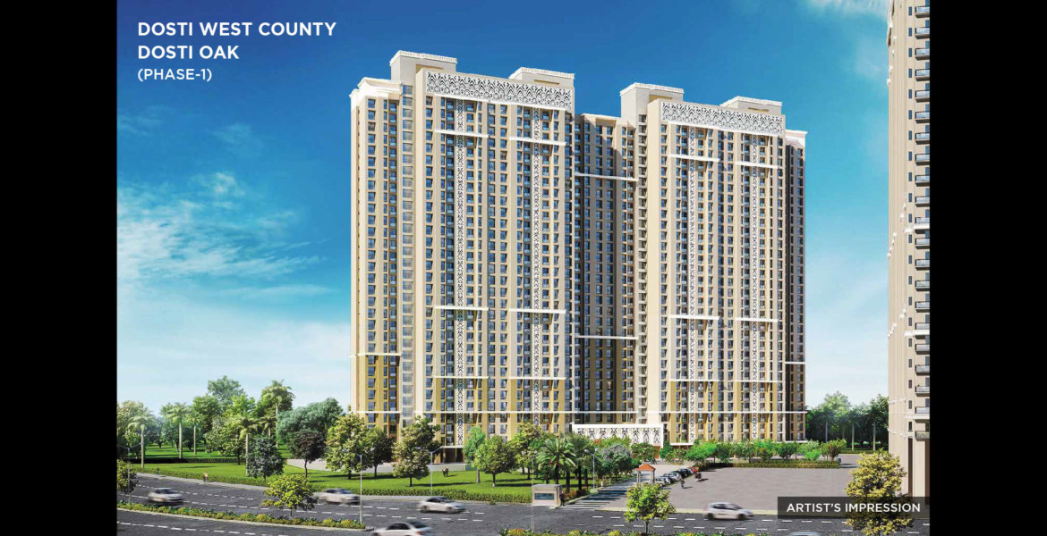 DOSTI WEST COUNTY LUXURY APARTMENT IN THANE